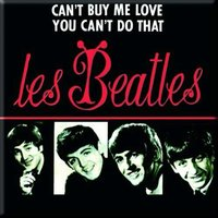 The Beatles magneet 'Can't buy me love'