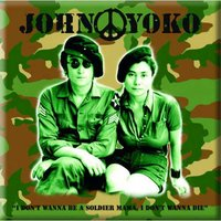 John Lennon magneet I don't wanna be a soldier mama..