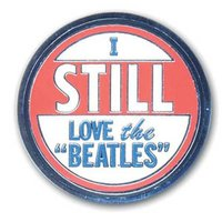 The Beatles pin 'I Still Love The Beatles'